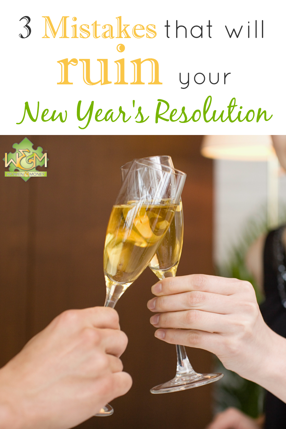 3 mistakes that will ruin your New Year's resolution
