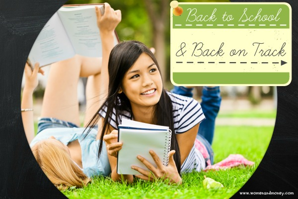 Back To School and Back On Track - www.womenandmoney.com
