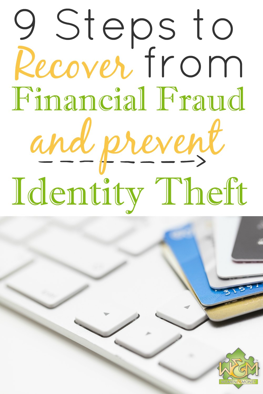 Great tips, READ THIS! 9 ways to recover from financial fraud and prevent identity theft