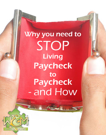 If you are living paycheck to paycheck you need to read this now! Why this lifestyle is dangerous and how to change it.