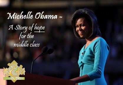 Michelle Obama: a story of hope for the middle class - womeandmoney.com