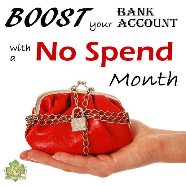 Boost your bank account with a no spend month! See the rules and tips for a great way to save money!