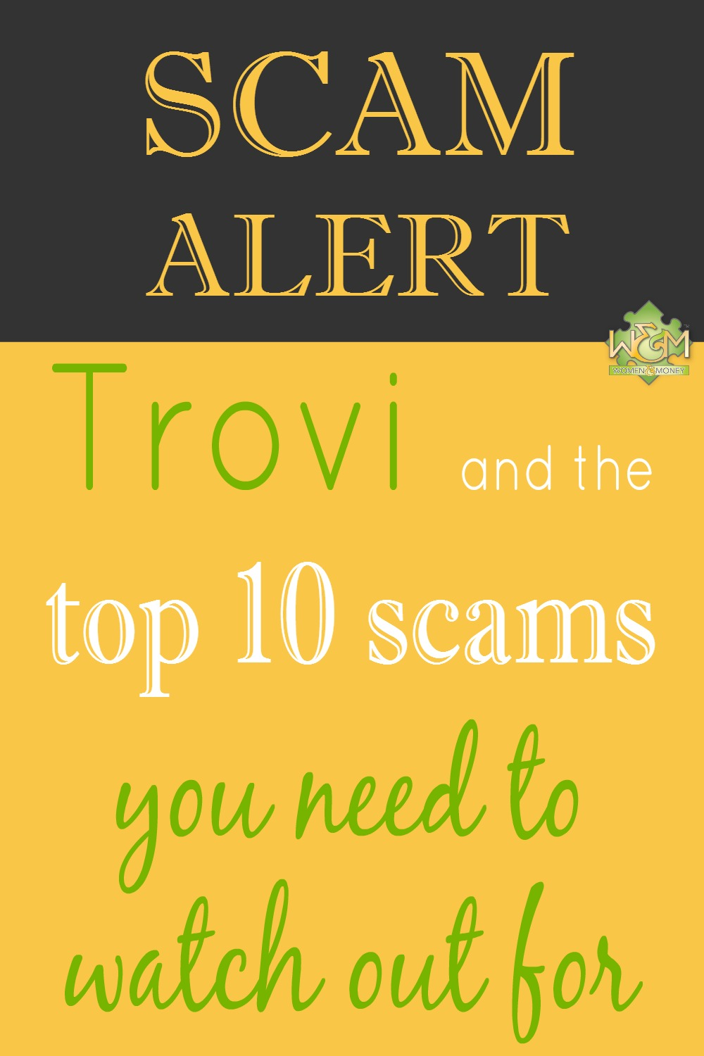 Arm yourself with knowledge: read a story about the Trovi virus and a list of the top 10 scams you need to watch out for!