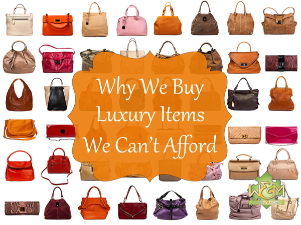 Interesting topic... Why we buy luxury items we can't afford